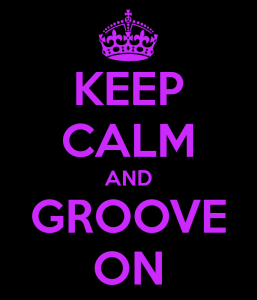 keep-calm-and-groove-on-2